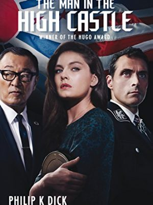 5 Novels Like The Man In The High Castle - Reading Obsessed